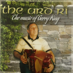 The Ard Ri - The Music of Gerry King