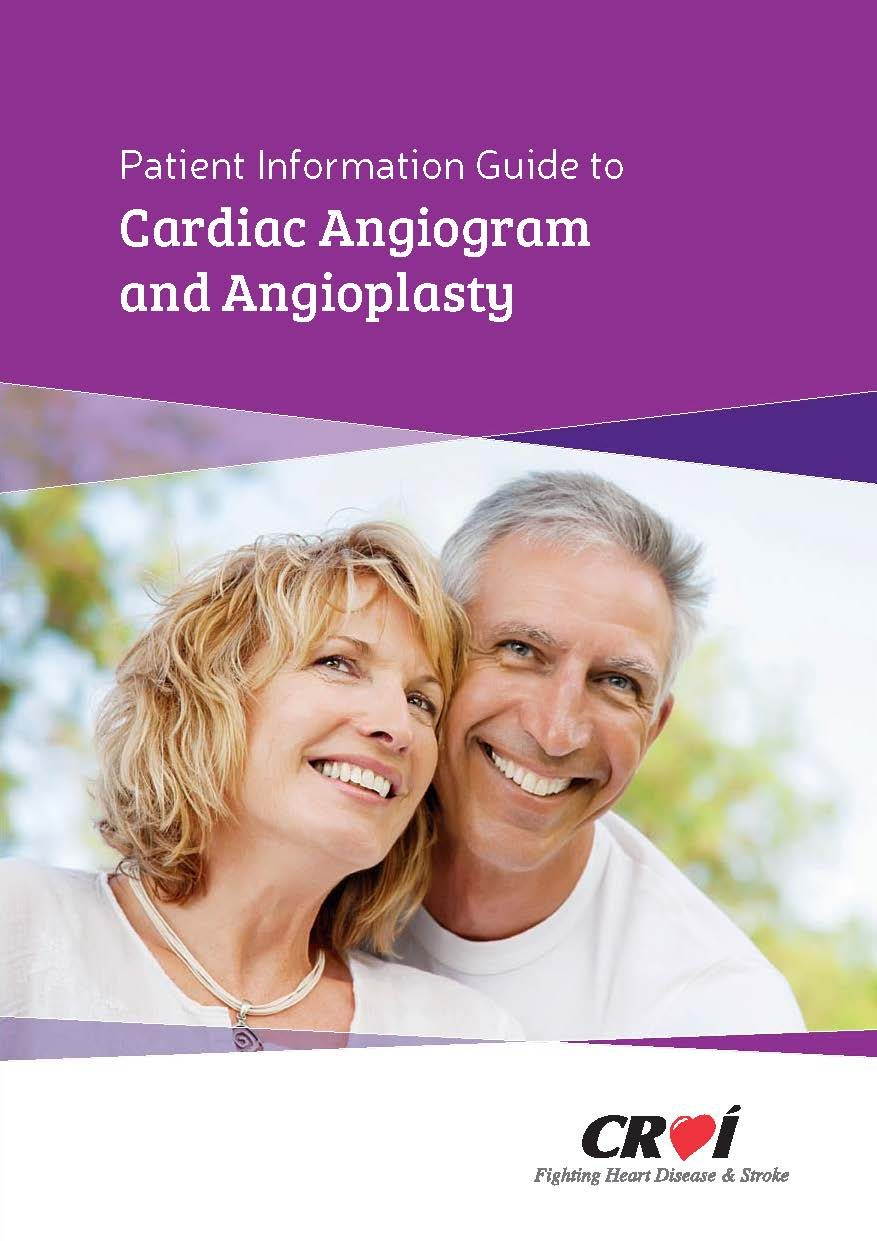 Patient Information Guide to Cardiac Angiogram and Angioplasty  (CROÍ BOOKLET)
